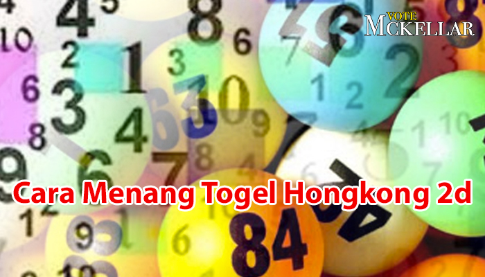 Togel Hongkong - Cara Menang Togel Hongkong 2d - VoteMckellar